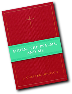Auden the Psalms and Me