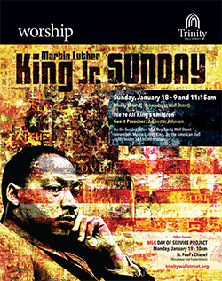 Honoring Martin Luther King Jr. with a sermon at Trinity Wall Street, January 18th, 2015